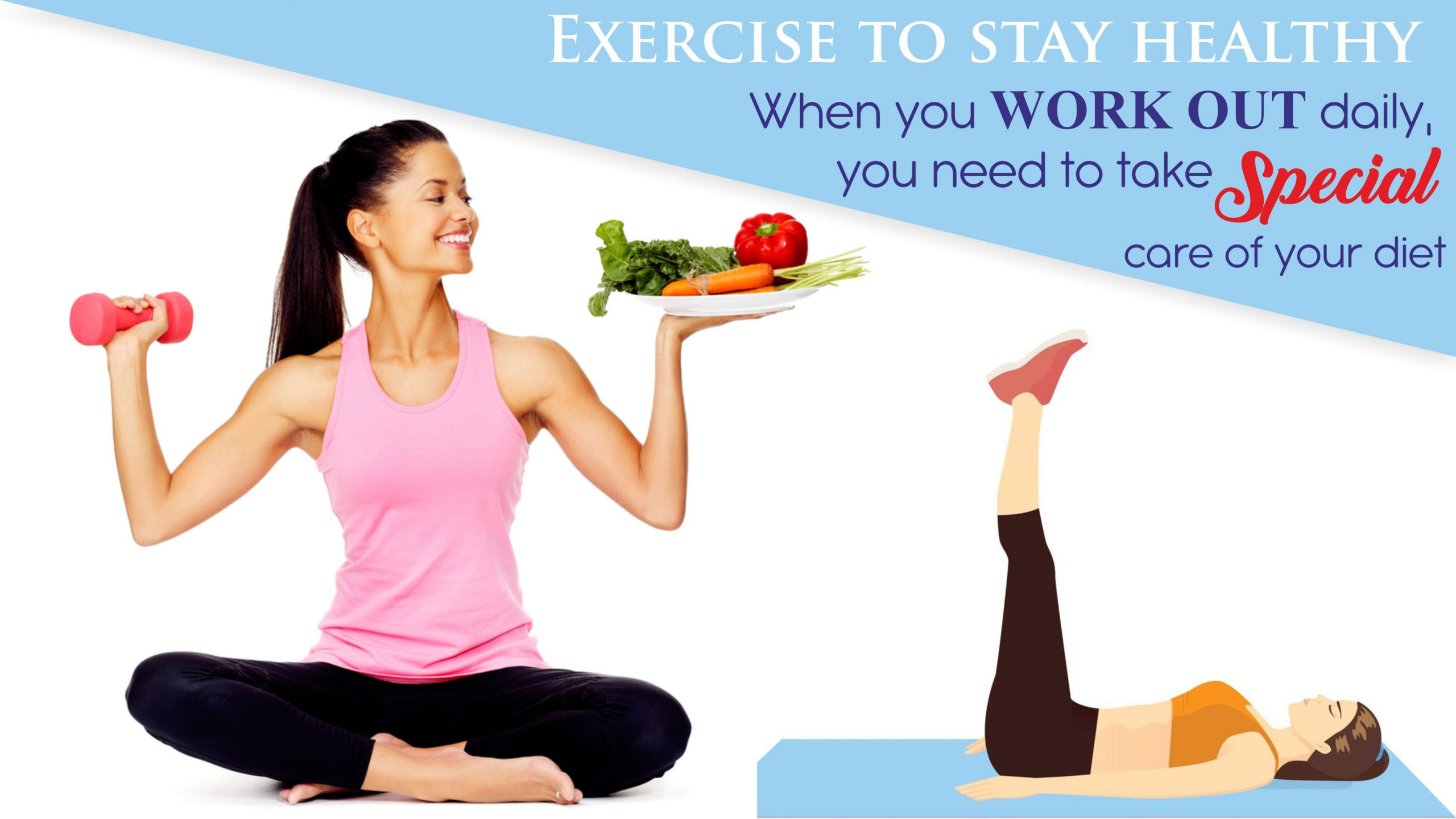 Exercise to stay healthy